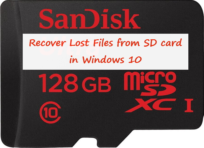 recover lost files from sd card in windows 10